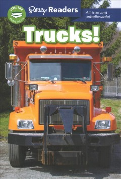 Trucks : All True and Unbelievable! -  Ripleys Believe It or Not! (COR)