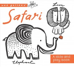 Safari : a slide and play book