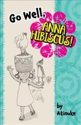 Go well, Anna Hibiscus! - author Atinuke