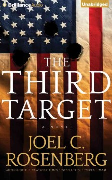 The third target : a novel - Joel C Rosenberg