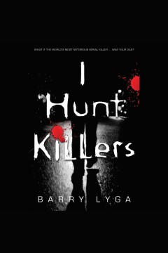 I hunt killers - Barry Lyga