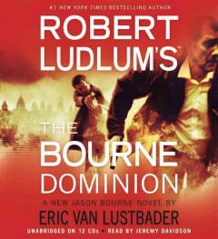 Robert Ludlum's The Bourne dominion : a new Jason Bourne novel - Eric Lustbader