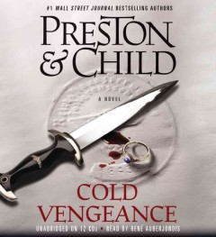 Cold vengeance : a novel - Douglas J Preston