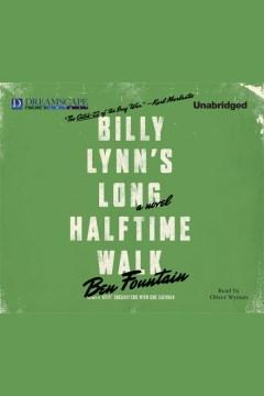 Billy Lynn's long halftime walk - Ben Fountain