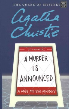 A murder is announced : a Miss Marple mystery - Agatha Christie
