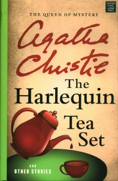 Harlequin Tea Set and Other Stories - Agatha Christie