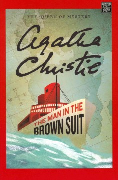 Man in the Brown Suit - Agatha Christie