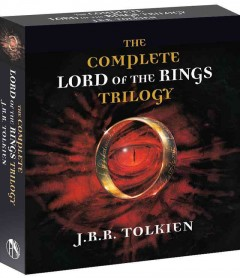 The complete Lord of the rings trilogy - J. R. R. (John Ronald Reuel) Tolkien