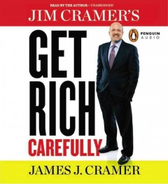 Jim Cramer's get rich carefully - Jim Cramer