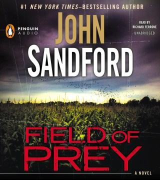 Field of prey : a novel - John Sandford
