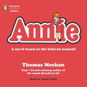 Annie - Thomas; Potts Meehan