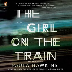 The girl on the train : a novel - Paula Hawkins