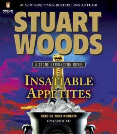 Insatiable appetites - Stuart Woods