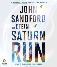Saturn Run : A Novel of 2066 - John; Ctein Sandford