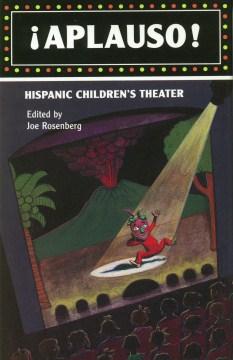Aplauso! : Hispanic children's theater