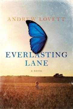 Everlasting Lane - Andrew Lovett