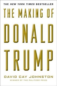 Making of Donald Trump - David Cay Johnston