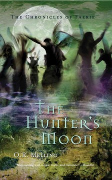 The Hunter's Moon - O. R Melling
