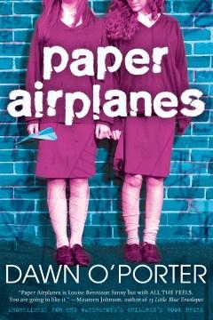 Paper airplanes. Dawn O'Porter. - Dawn O'Porter