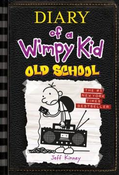 Old school - Jeff Kinney