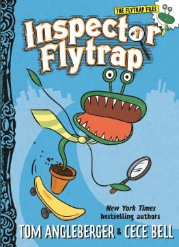 Inspector Flytrap (Book #1) - Tom Angleberger