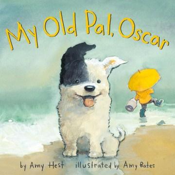 My old pal, Oscar - Amy Hest
