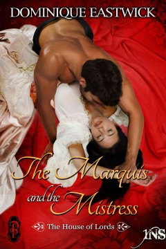 The marquis and the mistress : a 1night stand story - Dominique Eastwick