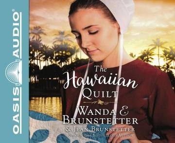 The Hawaiian quilt - Wanda E Brunstetter