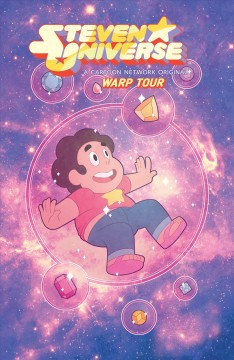 Steven Universe. Melanie Gillman. Volume 1, issue 1-4, Warp tour - Melanie Gillman