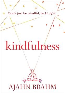 Kindfulness - Ajahn Brahm
