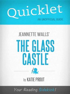 Quicklet on Jeannette Walls' The glass castle - Katie Prout