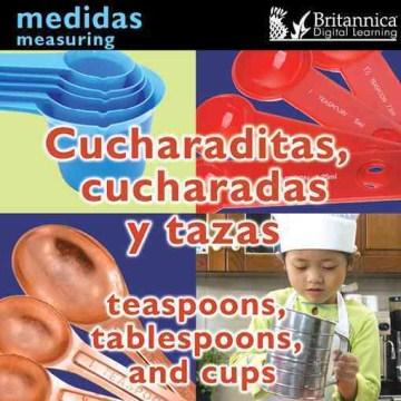 Cucharaditas, cucharadas y tazas = Teaspoons, tablespoons, and cups - Holly Karapetkova