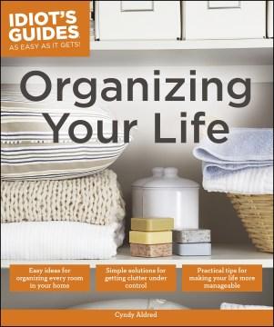 Organizing your life - Cyndy Aldred