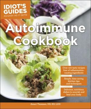 Autoimmune cookbook - Amari Thomsen