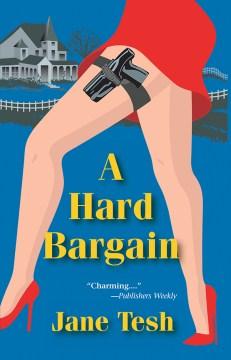 A hard bargain - Jane Tesh