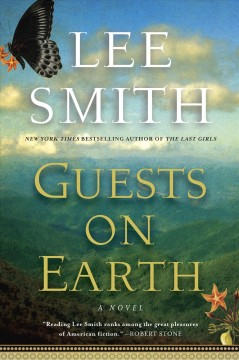 Guests on Earth : a novel - Lee Smith