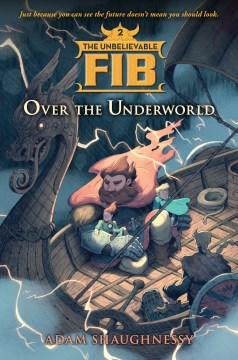 Over the underworld - Adam Shaughnessy