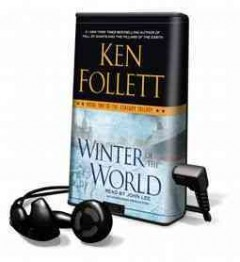 Winter of the world [sound recording (Playaway)] - Ken Follett