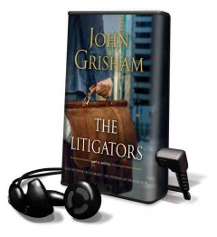 The litigators [sound recording (Playaway)] - John Grisham