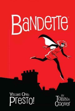 Bandette: in Presto! - Paul Tobin