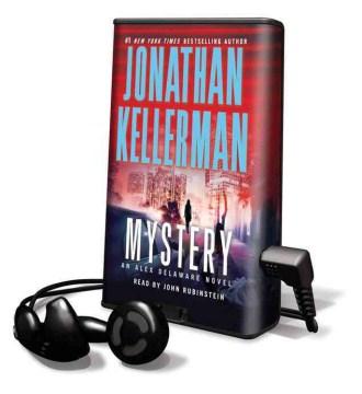 Mystery : [an Alex Delaware novel] - Jonathan Kellerman