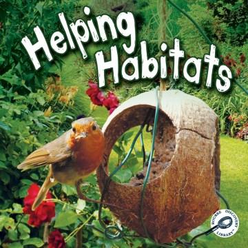 Helping habitats - Barbara L Webb