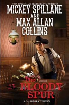 Bloody Spur - Mickey; Collins Spillane