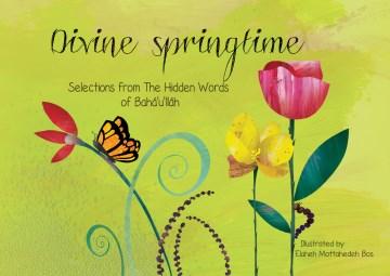 Divine springtime - 1817-1892 Bahá'u'lláh