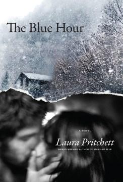 Blue Hour - Laura Pritchett