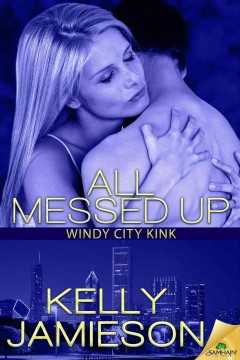 All messed up - Kelly Jamieson