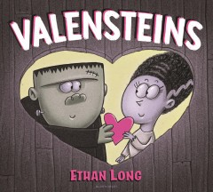 Valensteins : (a love story) - Ethan Long