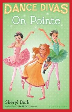 On pointe - Sheryl Berk
