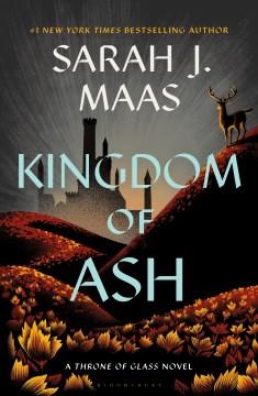 Kingdom of ash - Sarah J Maas