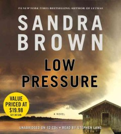 Low pressure [sound recording (Playaway)] - Sandra Brown